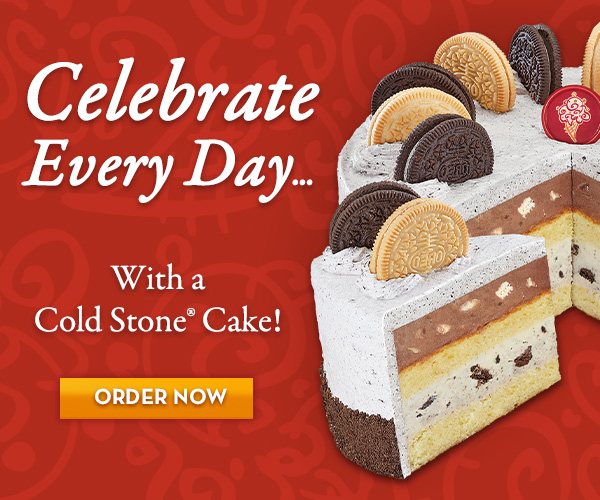 Celebrate your day with an ice cream cake from Cold Stone Creamery®