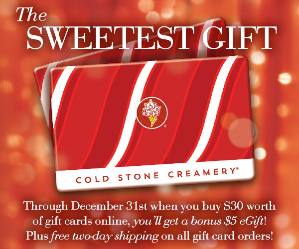 Purchase Cold Stone Creamery Gift Cards