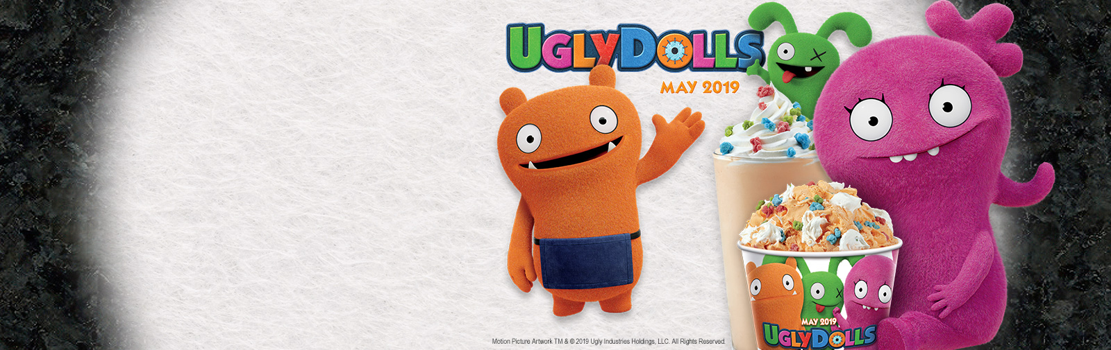 New Tangy Orange Ice Cream and a limited time Creation™ and Shake inspired by the characters from the movie Ugly Dolls.